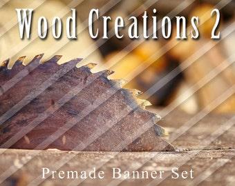 """Premade Shop Banner Set - Premade Etsy Banner Set - Etsy Shop Banner - Avatar - Facebook - """"Wood Creations 2"""" Banner Set"""