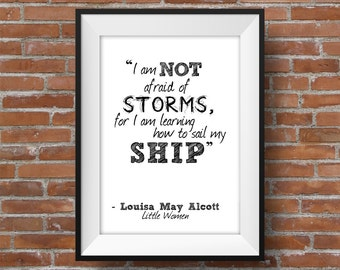 Not Afraid Of Storms - Printable Wall Art - Typographic Digital Print – Motivational & Inspirational Quote