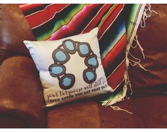 Turquoise and Tacos Pillow