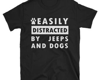 Easily Distracted By Jeeps And Dogs T-shirt, Funny Shirt