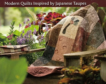 Pattern Book: Taupe Inspirations - Modern Quilts Inspired by Japanese Taupes By Kylie Irvine