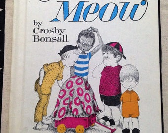 The Case of the Cat's Meow by Crosby Bonsall, An I can read mystery 1965