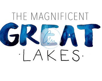 The Magnificent Great Lakes