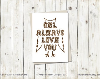 Friendship Love Admire, Owl Always Love You - Greeting Card with A6 envelope