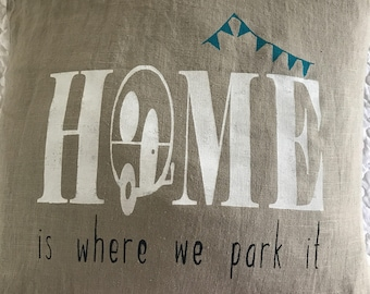 Home is where we park it rustic pillow