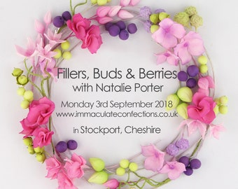 GROUP CLASS - Fillers, Buds & Berries - 03.09.2018 - Stockport, Cheshire