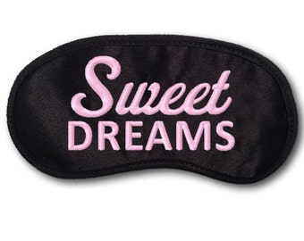 Sweet DREAMS Custom Made Embroidered Eye Mask - favorite on trendy pinterest tumblr instagram twitter polyvore