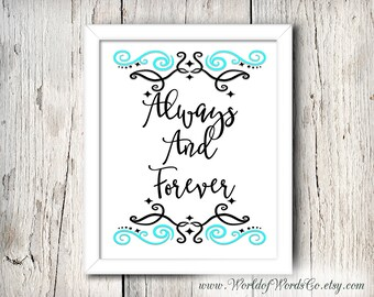 Always and Forever, Printable, Inspirational, Family Printable, Living room decor, Wedding Print, Wedding Gift, Anniversary Gift, New Home