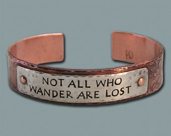 Wanderlust Cuff Bracelet - Not all who wander are lost - Copper and Sterling Silver