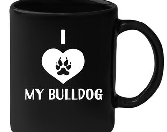 Bulldog - I Love My Bulldog 11 oz Black Coffee Mug