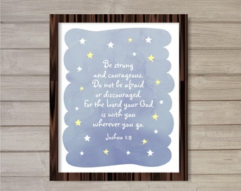 Be Strong and Courageous, Joshua 1:9 -Nursery Wall Art -8x10- Instant Download Stars Moon Night Sky Blue Verse Lullaby Baby Room Decor