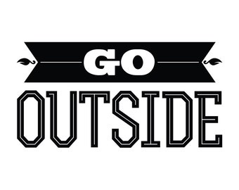 Go Outside Wall Decal