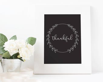 Thankful-Black and White-Instant Download