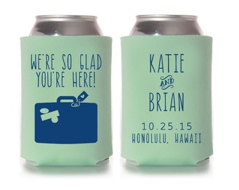 Wedding Favors - Destination Wedding Personalized We're So Glad You're Here Can Coolers, Reception Favors for Guests, Stubby Holders