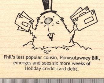 Groundhog Day Rubber Stamp, Punxsutawney Bill, with Credit Card Bills K26509 Wood Mounted