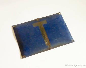 """Vintage 12"""" Blue Enamel Sign / Industrial Metal Sign / Letter T"""