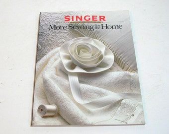 More Sewing For The Home, Singer Sewing Reference Library