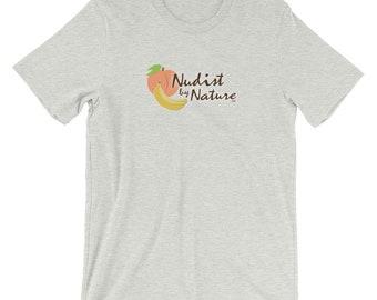 Nudist by Nature Shirt // Nudist Shirt // Nudist Tshirt // Nudist Tee // Naturist Shirt // Naturalist Tee // Naturalist Tshirt // Nudist Tee