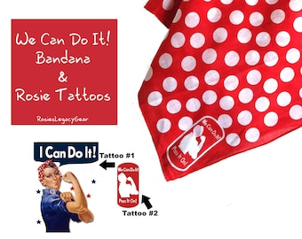 We Can Do It! Bandana and 2 Rosie the Riveter Temporary Tattoos; Authentic; Vintage Style; Wear as Headscarf or Bandana RtR-27