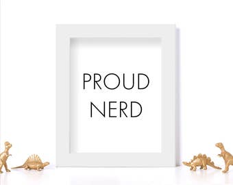 Nerdy Art Gift for Nerd Gift Digital Download Proud Nerd Cubicle Decor Cubicle Wall Art Black and White Print Gift for Geek Gift Printable