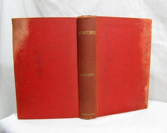 Boscobel, or, The Royal Oak - A Tale of the Year 1651, William Harrison Ainsworth, Routledge circa 1890 Illustrated Antique Book