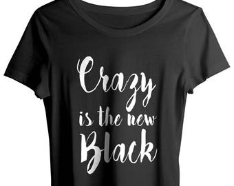 Cute Pastel Goth Pastel Grunge Shirts, Crazy Is The New Black Shirt, Statement Shirt, Grunge Quote Shirt, Tumblr Style clothing