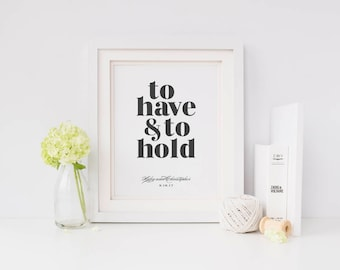 Custom Print, Wedding Print, Bride and Groom, Custom Wedding Gift, Newlywed Gift, To Have and to Hold, Bold Typography, Typography Print