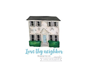 4x6 // 5x7 // 8x10 Print ~ Love thy Neighbor
