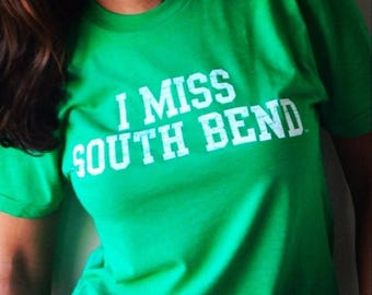 I MISS SOUTH Bend