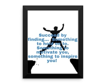 SUCCEED BY FINDING...  Something - Framed photo