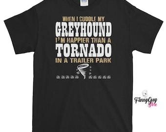 Greyhound Owner Greyhound Pet Tee Dog Lover Gift Birthday Gift Greyhound Dog Shirt Greyhound Tee Funny Greyhound Tee Greyhound Lover