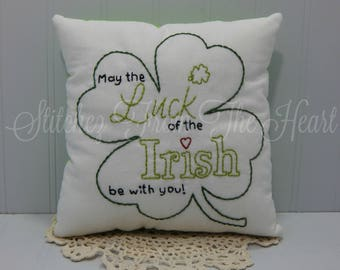 Luck Of The Irish - May The Luck Of The Irish Be With You - St Patricks Day Decor - St Patricks Day Decoration - St Patricks Day Pillow