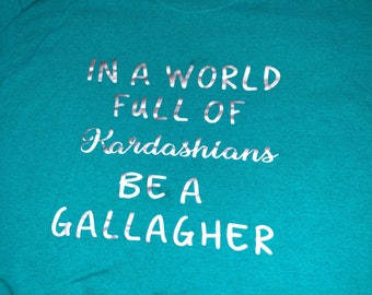 Be a Gallagher