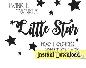 Twinkle Twinkle Little Star - Digital Download - SVG/JPG/DXF