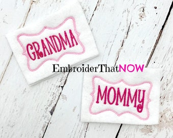 INSTANT DOWNLOAD Mommy and Grandma Digital Feltie Embroidery Design File