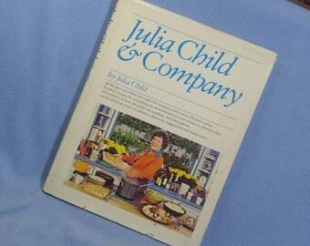Julia Child & Company by Julia Child 1979