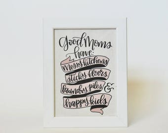 Good Moms Quote - Motherhood Quote - Mother's Day Gift - Handmade Paper Print