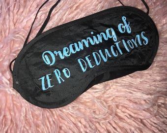 Dreaming of Zero Deductions Sleepmask, Cheer Mask