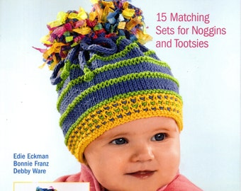 Baby Knits HATS & BOOTIES 15 Matching Sets for Noggins and Tootsies