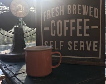 """Fresh Brewed Coffee 