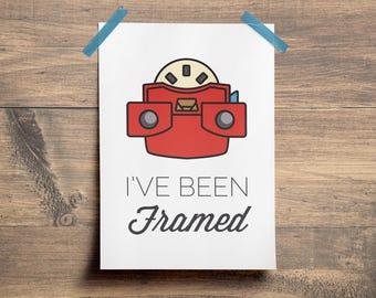I've Been Framed - Illustration Print