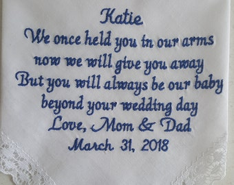 Mom & Dad personalize a hankie to their daughter on her Wedding Day with her name and wedding date