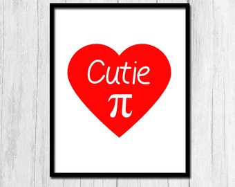 Cutie Pi Printable Art Gift for Nerd Girlfriend Cutie Pi Gift for Mathematician Digital Download Nerd Gift for Scientist Gift Downloadable
