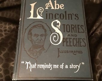 The Written Word: Abe Lincoln's Stories and Speeches Illustrated