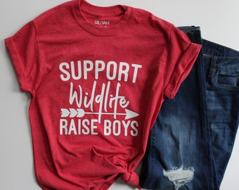 Support Wildlife Raise Boys, Boy Mom Shirt, Mom of Boys, Boy Mama T-Shirt, Baby Mama T-Shirt, Shirts For Moms, Wildlife Tee