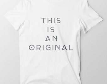 This Is An Original Tee - White