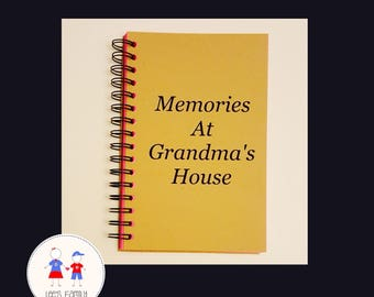 Memories At Grandma's House Journal