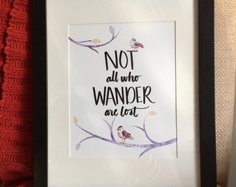 Not All Who Wander Are Lost, Digital Download, Print, Quote, Watercolor, Gift