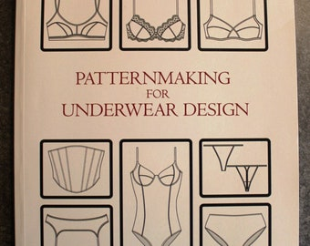 Pattern Making For Underwear Design-Kristina Shin,phD