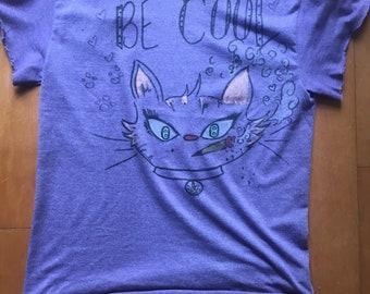 Be cool cat shirt